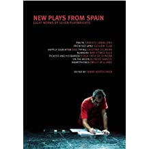 New Plays from Spain: Eight Works by Seven Playwrights