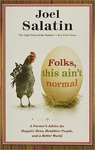 Folks, This Aint Normal - Joel Salatin