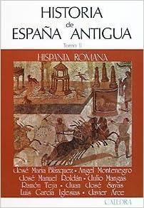 Historia de Espana Antigua/ History of Ancient Spain: Hispania ...