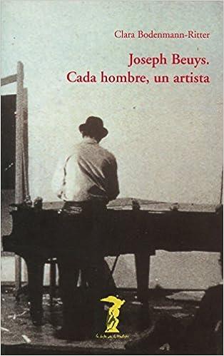 Joseph Beuys. Cada hombre, un artista