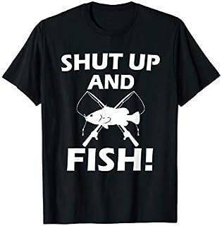 Shut Up And Fish  | Funny Fishing  | Fishing Gift T-shirt | Size S - 5XL