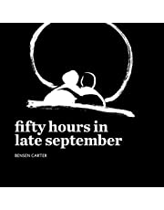 Fifty Hours in Late September
