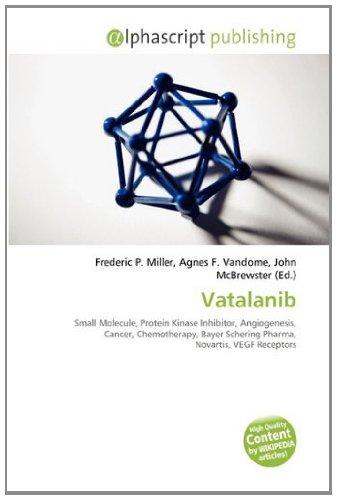 Vatalanib: Small Molecule, Protein Kinase Inhibitor ...
