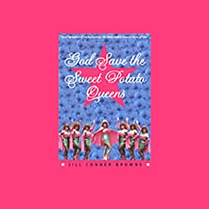 God Save the Sweet Potato Queens Audiobook