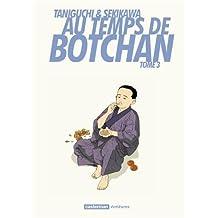 AU TEMPS DE BOTCHAN T.03