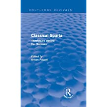 Classical Sparta (Routledge Revivals): Techniques Behind Her Success