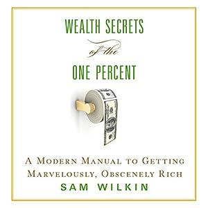 Wealth Secrets of the One Percent Audiobook