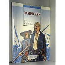 DAMPIERRE T01 L'AUBE NOIRE