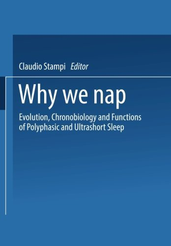 Evolution, Chronobiology, and Functions of Polyphasic and Ultrashort Sleep