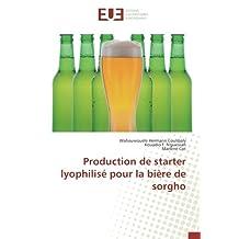 Production de starter lyophilisé pour la bière de sorgho