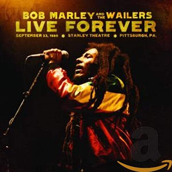 Bob Marley The Wailers Live Forever The Stanley Theatre Pittsburgh Pa September 23 1980 2 Cd Deluxe Edition Music
