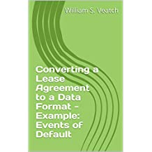 Converting a Lease Agreement to a Data Format - Example: Events of Default (AI and the Law Book 4)