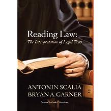 Scalia and Garner's Reading Law: The Interpretation of Legal Texts