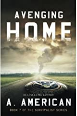 Avenging Home (The Survivalist) (Volume 7) Paperback