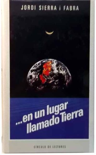 EN UN LUGAR LLAMADO TIERRA.: Amazon.es: Sierra i Fabra, Jordi: Libros