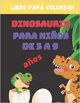 libro para colorear dinosaurio para niños de 3 a 9 años:: 20 dibujos realistas de dinosaurios para niños y niñas de 3 a 9 años ,dinosaurio para colorear , Un regalo para los niños.