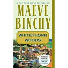 Whitethorn Woods (08) by Binchy, Maeve [Mass Market Paperback (2008)]