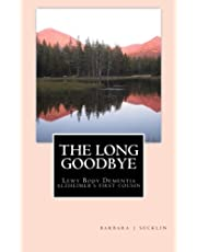 The Long Goodbye: Lewy Body Dementia - Alzheimer's First Cousin