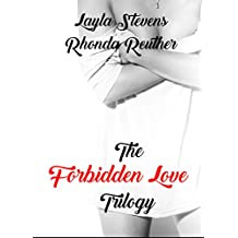The Ultimate Collection of Forbidden Love Trilogy : Forbidden Love