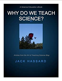 Why Do We Teach Science? (Science Education eBook Series 5)
