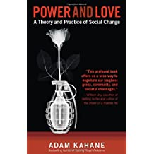 Power and Love: A Theory and Practice of Social Change