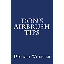 Don's Airbrush Tips