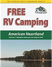 Free RV Camping American Heartland: Discover 1,784 places where you can camp for free!