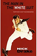 The Man in the White Suit by Nick Drake (1999-04-29) Paperback