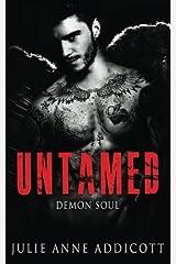 Untamed: Demon Soul (Volume 1) Paperback