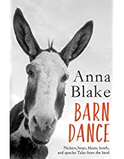 Barn Dance: Nickers, brays, bleats, howls, and quacks: Tales from the herd.