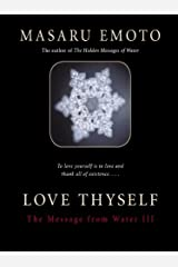 Love Thyself: The Message from Water