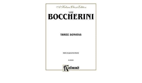 Three Sonatas for Cello and Piano (Kalmus Edition)
