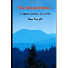 The Road Home: An Appalachian Journey