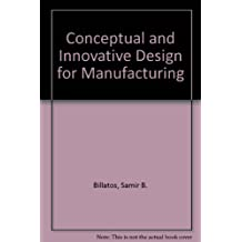 Conceptual and Innovative Design for Manufacturing