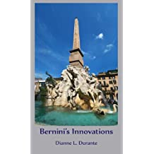 Bernini's Innovations (Forgotten Delights: Art History)