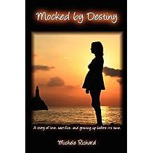 Mocked by Destiny