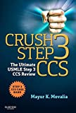 Crush Step 3 CCS: The Ultimate USMLE Step 3 CCS