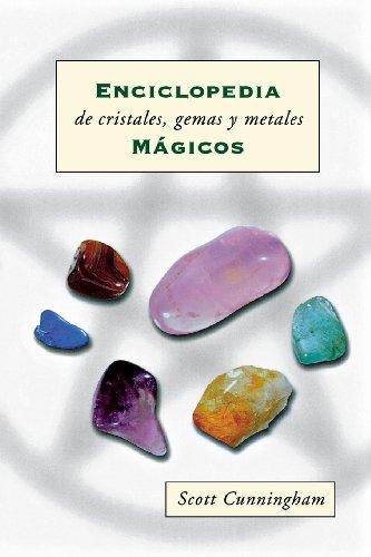 Enciclopedia de cristales, gemas y metales magicos (Spanish Edition) [Scott Cunningham] (Tapa Blanda)