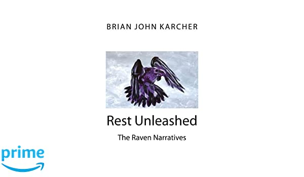 Rest Unleashed: The Raven Narratives