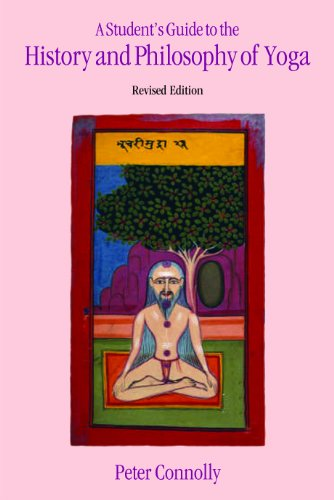 A Student's Guide to the History and Philosophy of Yoga, Revised Edition [Peter Connolly] (Tapa Blanda)
