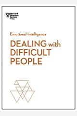 Dealing with Difficult People (HBR Emotional Intelligence) Paperback