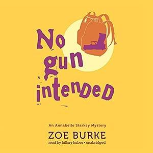 No Gun Intended Audiobook