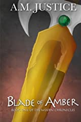 Blade of Amber (The Woern Chronicles) (Volume 1)