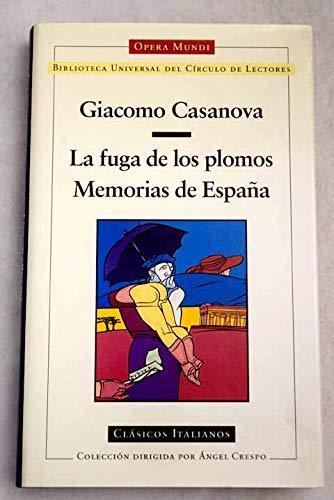 La fuga de los plomos ; memorias de España: Amazon.es: Casanova ...