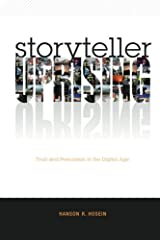 Storyteller Uprising: Trust & Persuasion in the Digital Age Paperback