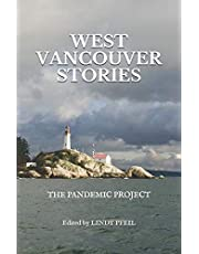 West Vancouver Stories: The Pandemic Project