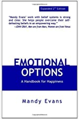 Emotional Options: A Handbook for Happiness by Mandy Evans (August 01,2004) Paperback