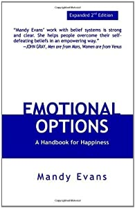 Emotional Options: A Handbook for Happiness by Mandy Evans (August 01,2004)