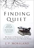 Finding Quiet: My Story of Overcoming Anxiety and