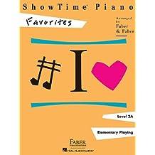 Showtime Piano: Favourites - Level 2A by Nancy Faber (Arranger), Randall Faber (Arranger) (25-Jul-2014) Paperback